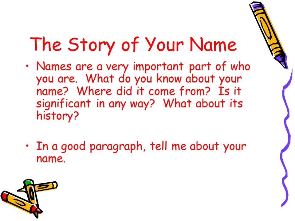 The Story of Your Name