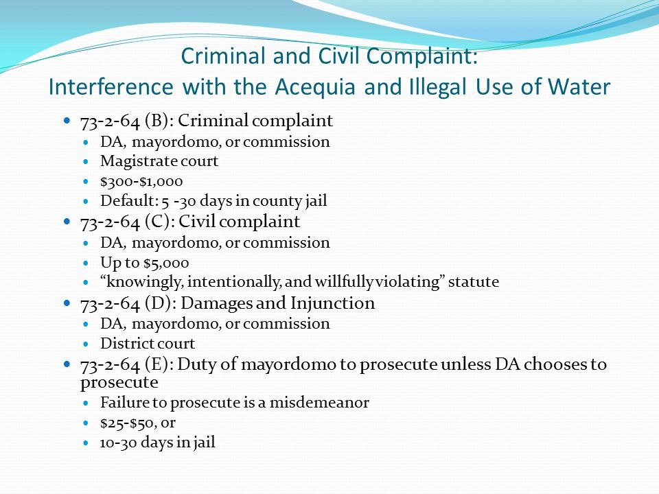 Criminal and Civil Complaint: Interference with the Acequia and Illegal Use of Water