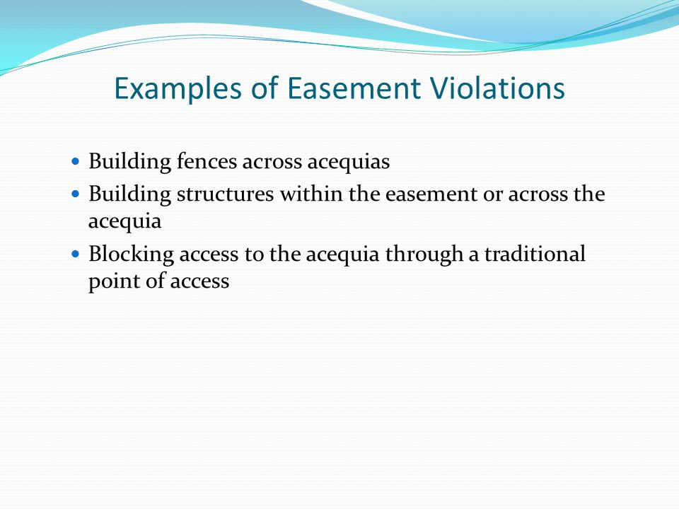 Examples of Easement Violations