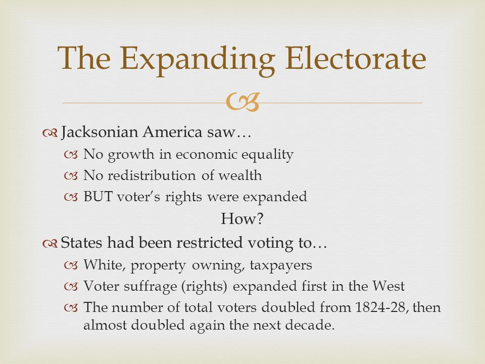 The Expanding Electorate