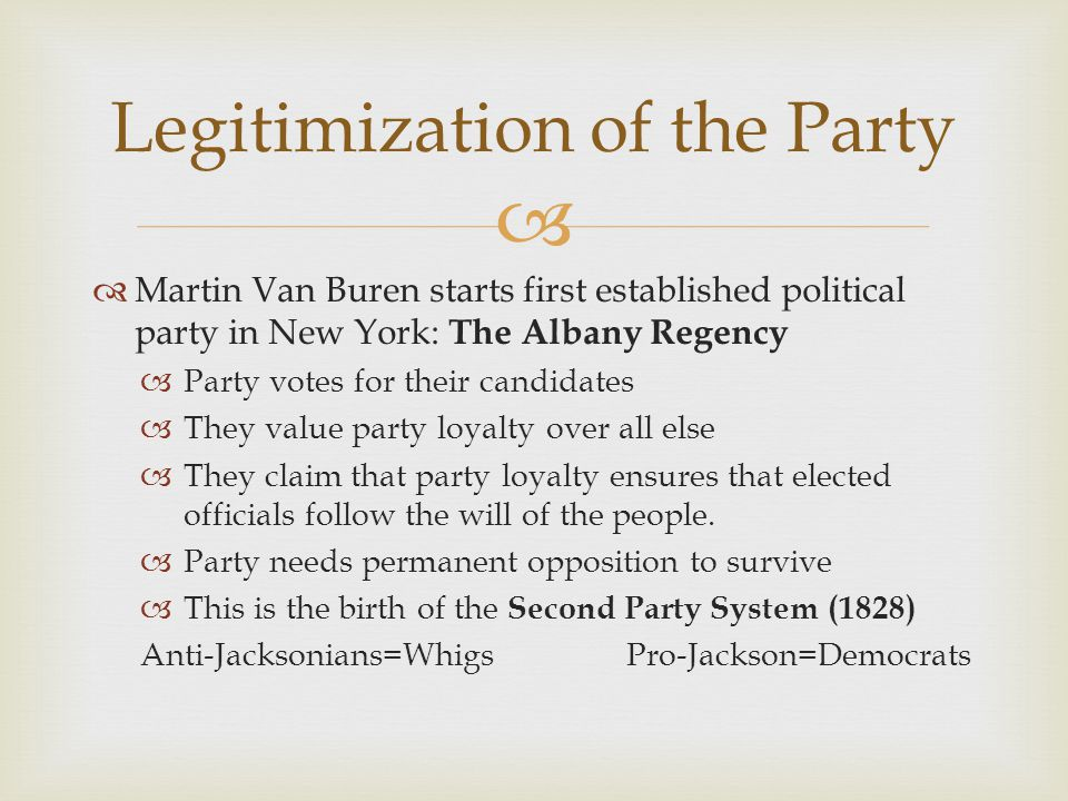 Legitimization of the Party