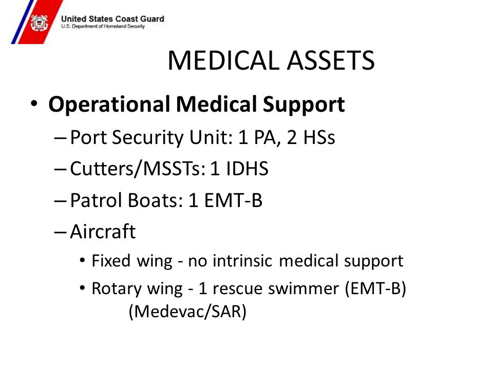 MEDICAL ASSETS Operational Medical Support