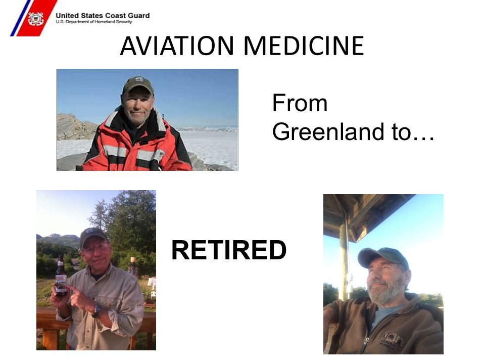 AVIATION MEDICINE RETIRED From Greenland to…