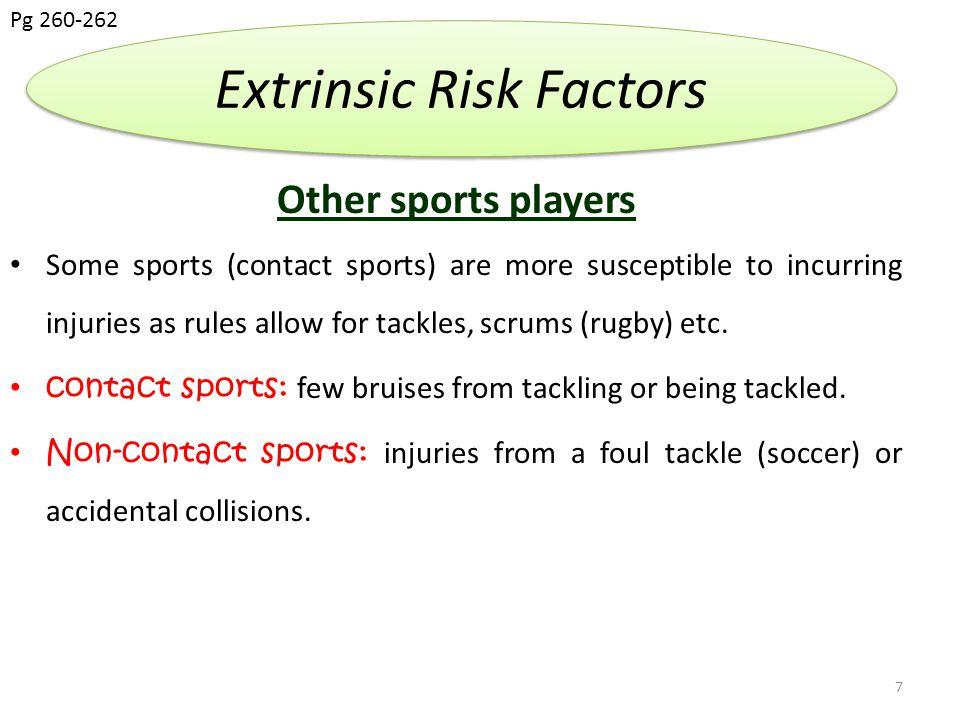 Extrinsic Risk Factors