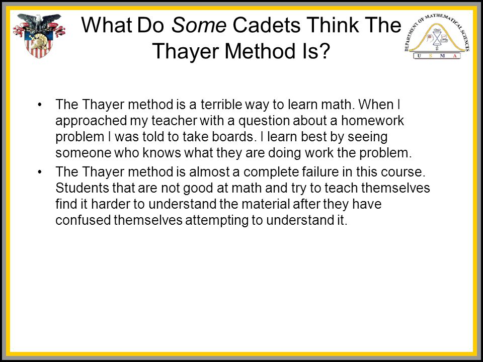What Do Some Cadets Think The Thayer Method Is