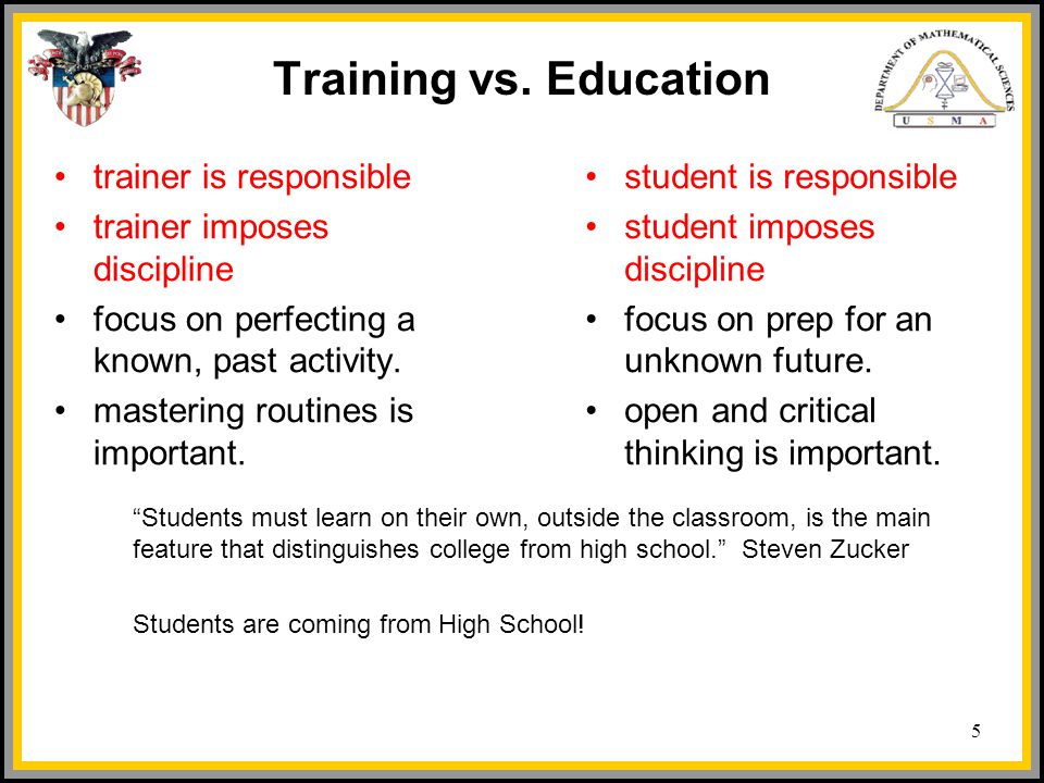 Training vs. Education trainer is responsible