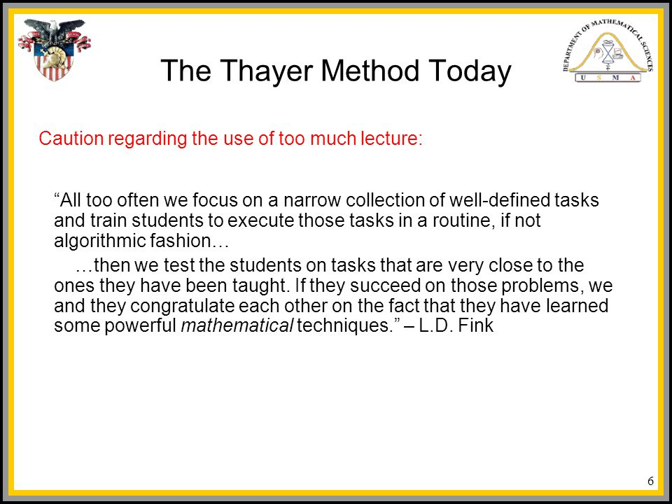 The Thayer Method Today