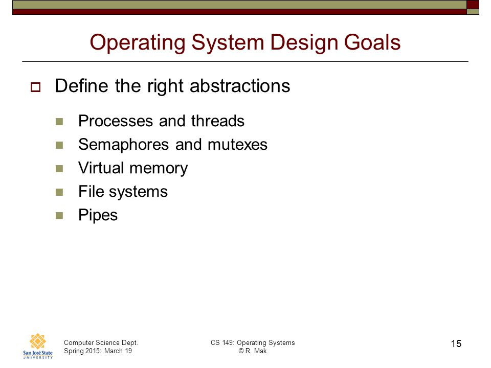 Operating System Design Goals