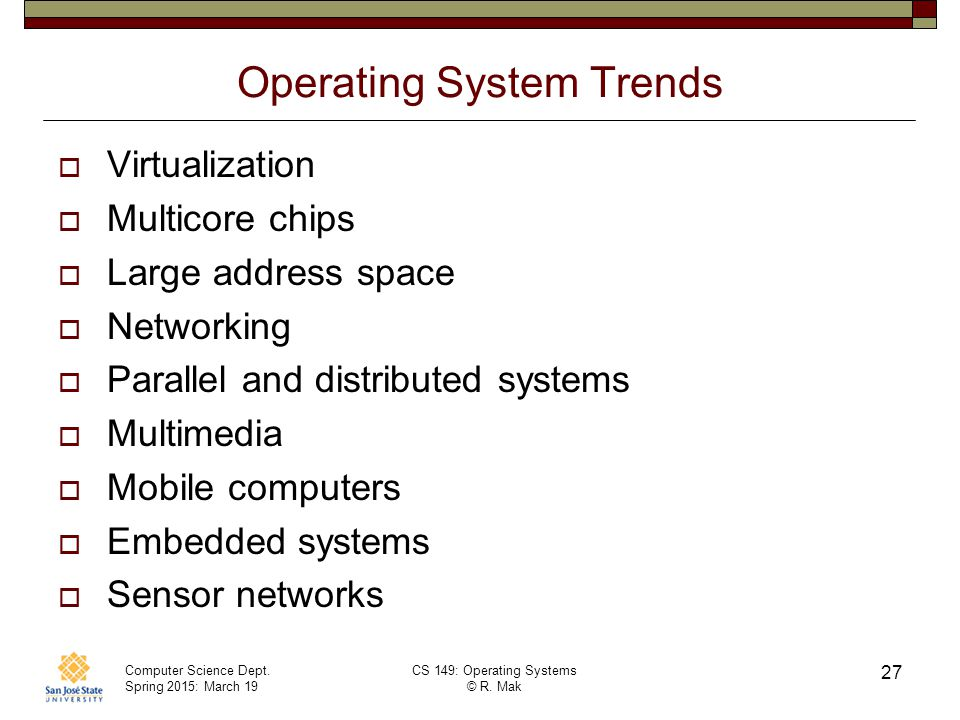 Operating System Trends