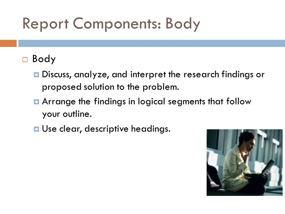 Report Components: Body