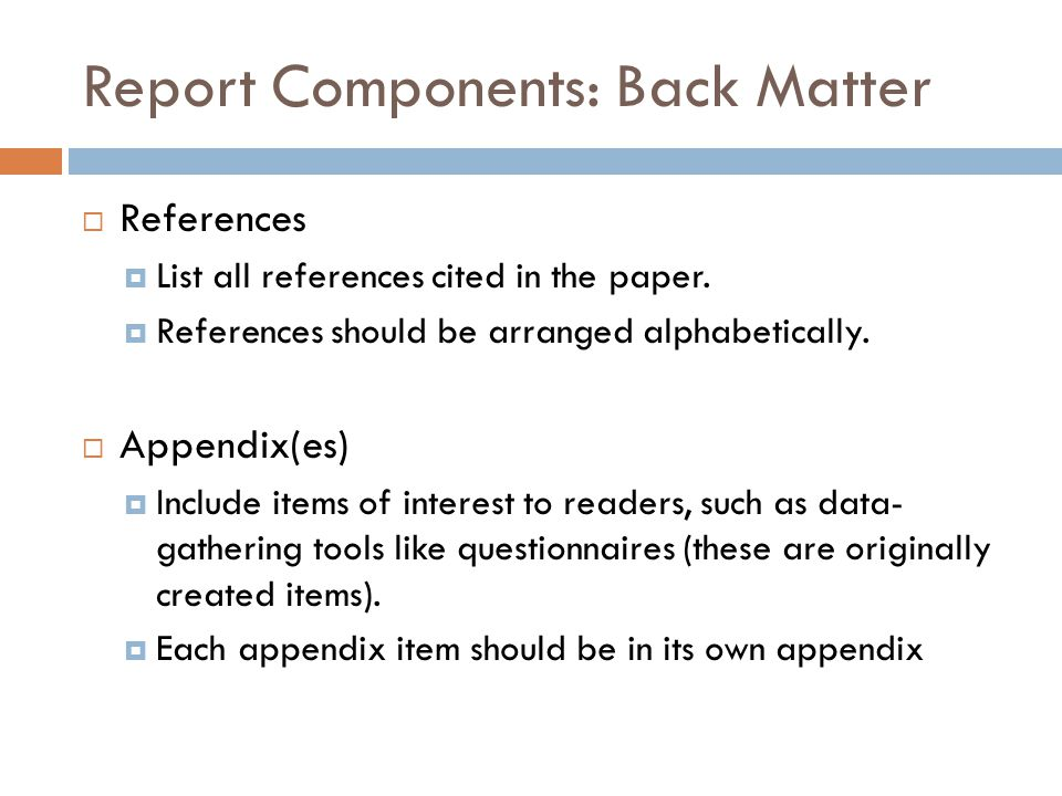 Report Components: Back Matter
