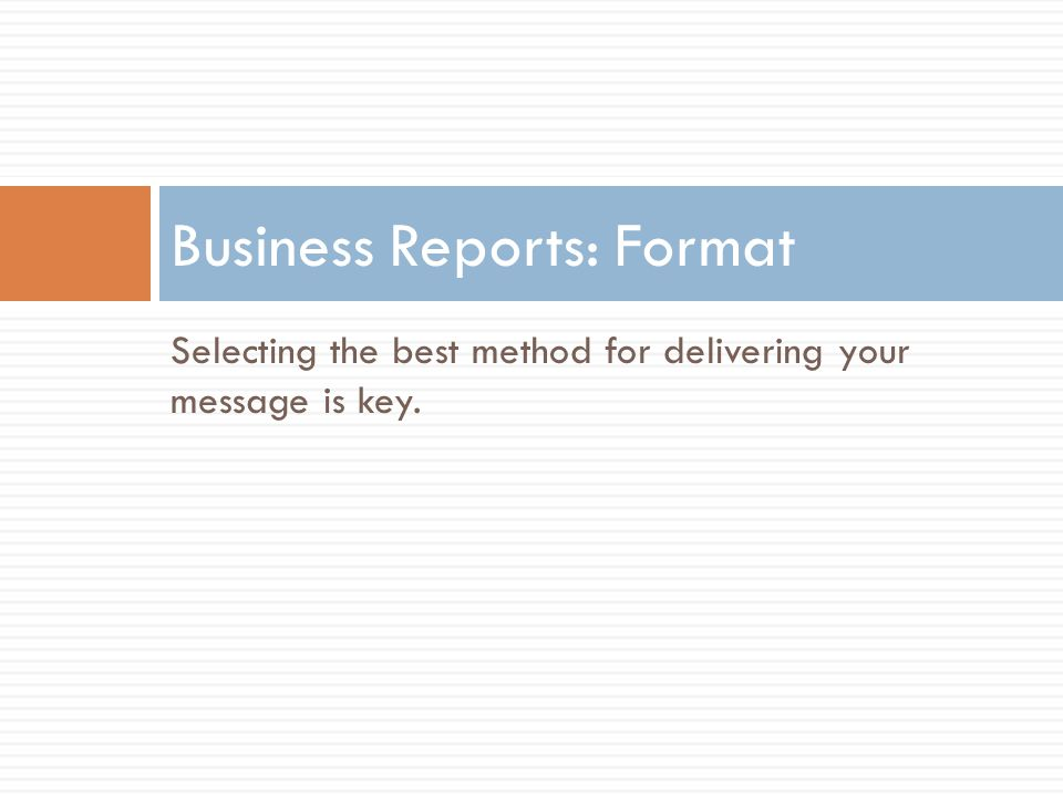 Business Reports: Format