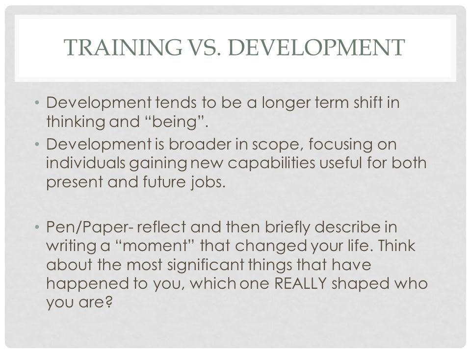 Training vs. Development