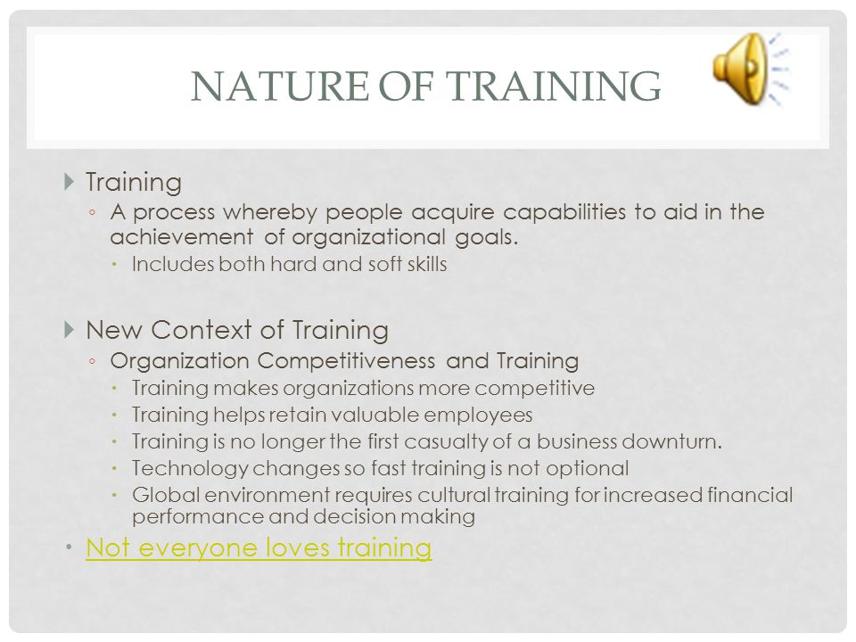 Nature of Training Training New Context of Training