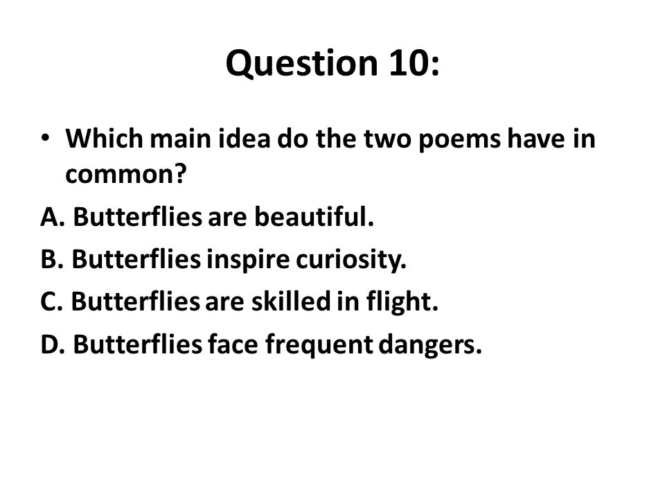 Question 10: Which main idea do the two poems have in common