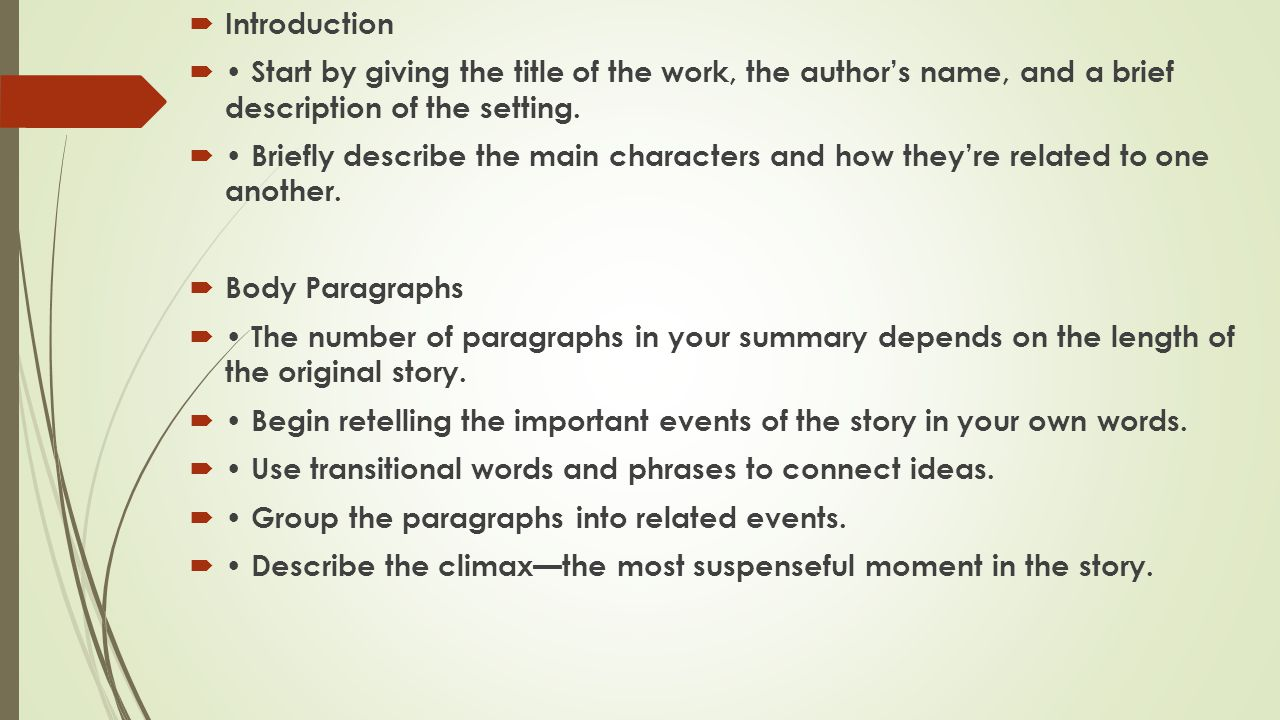 Introduction • Start by giving the title of the work, the author's name, and a brief description of the setting.