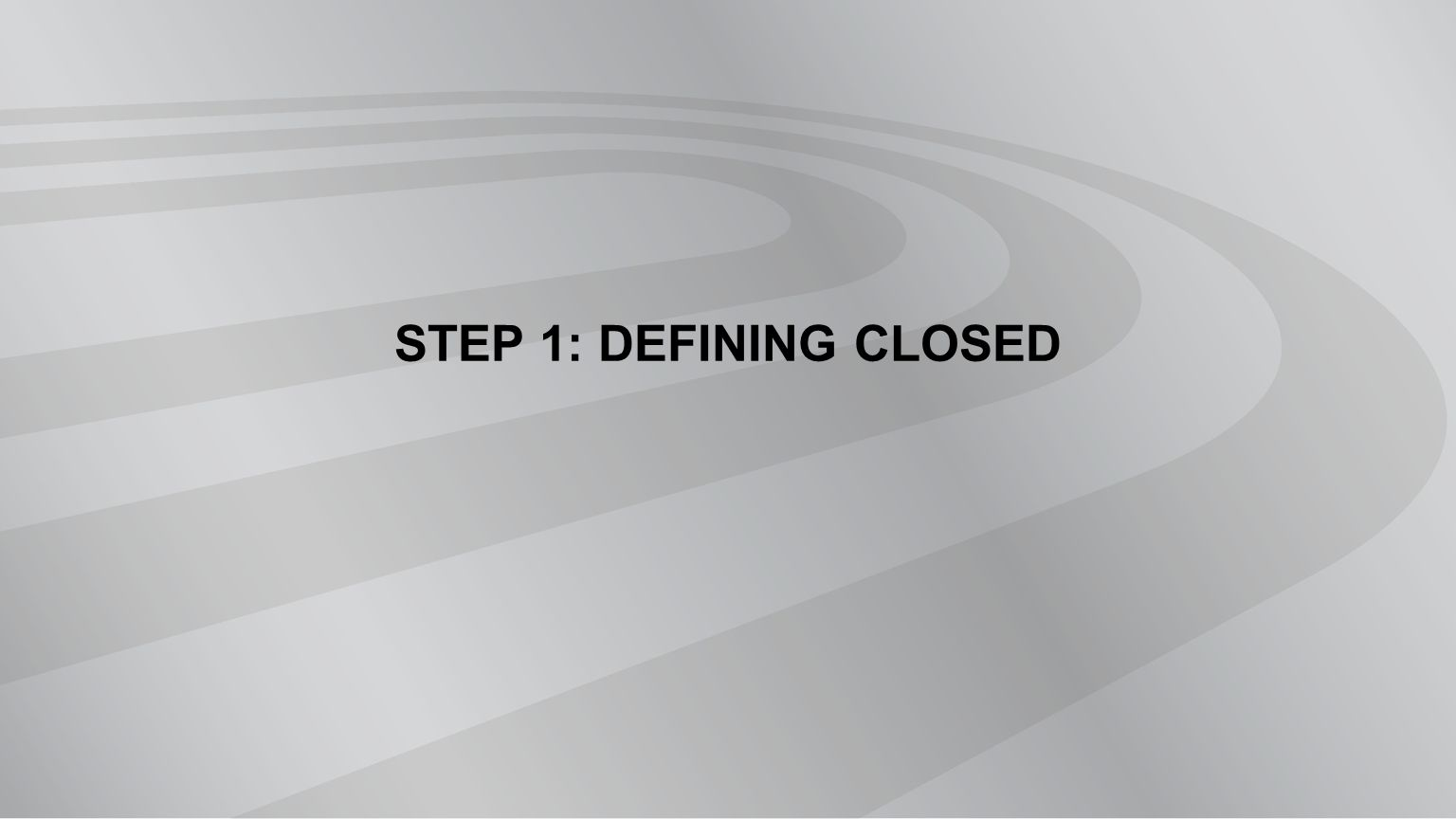Closed Process Defined