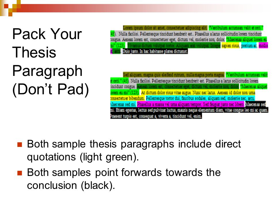 Pack Your Thesis Paragraph (Don't Pad)