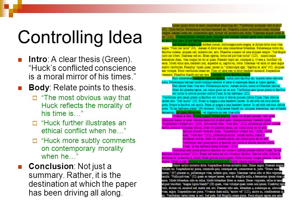 Controlling Idea Intro: A clear thesis (Green). Huck's conflicted conscience is a moral mirror of his times.
