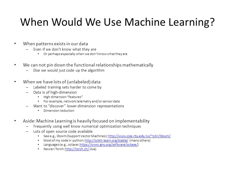 When Would We Use Machine Learning