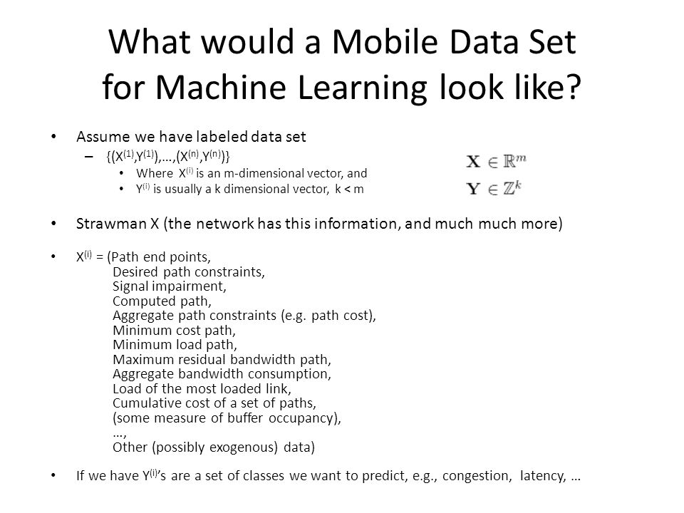 What would a Mobile Data Set for Machine Learning look like