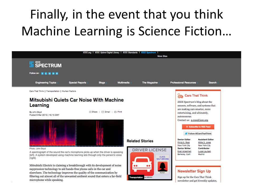 Finally, in the event that you think Machine Learning is Science Fiction…