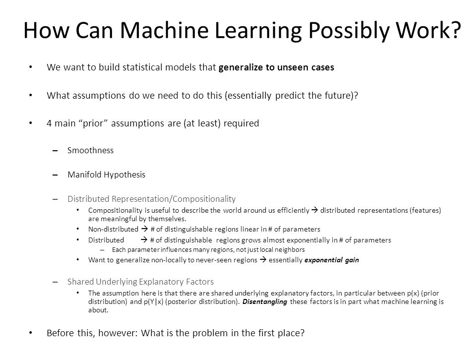 How Can Machine Learning Possibly Work