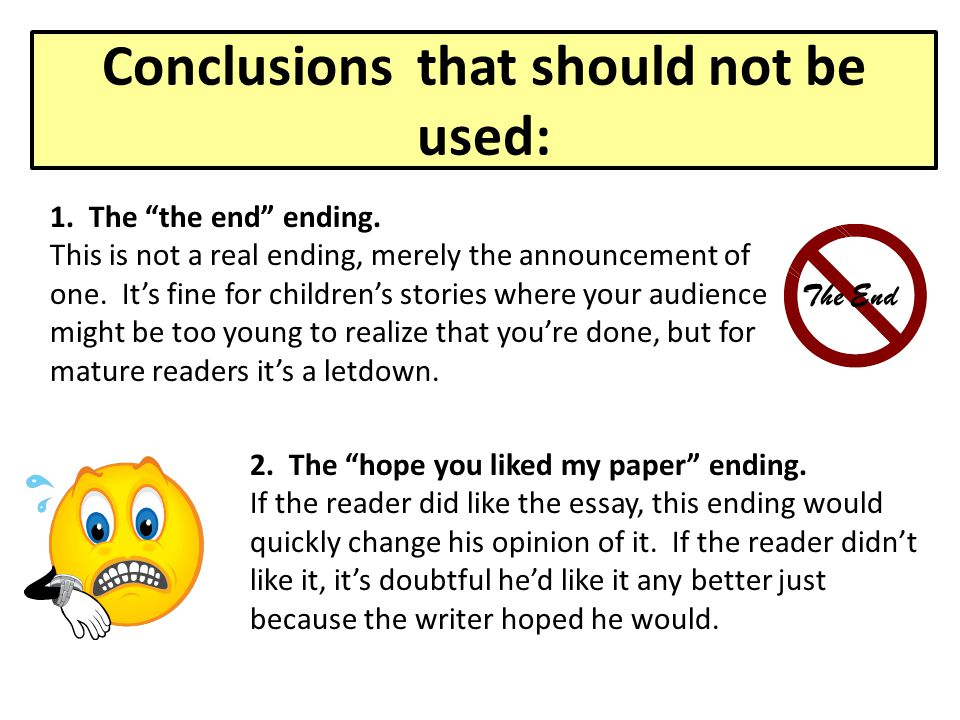 Conclusions that should not be used: