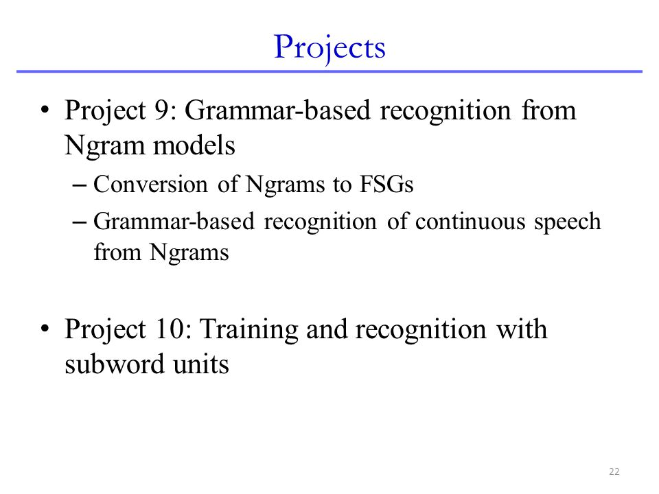 Projects Project 9: Grammar-based recognition from Ngram models