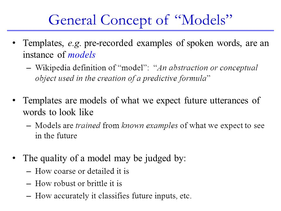 General Concept of Models