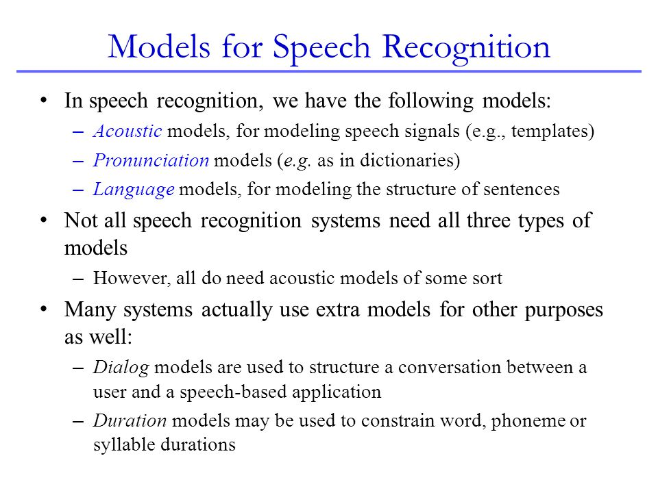 Models for Speech Recognition
