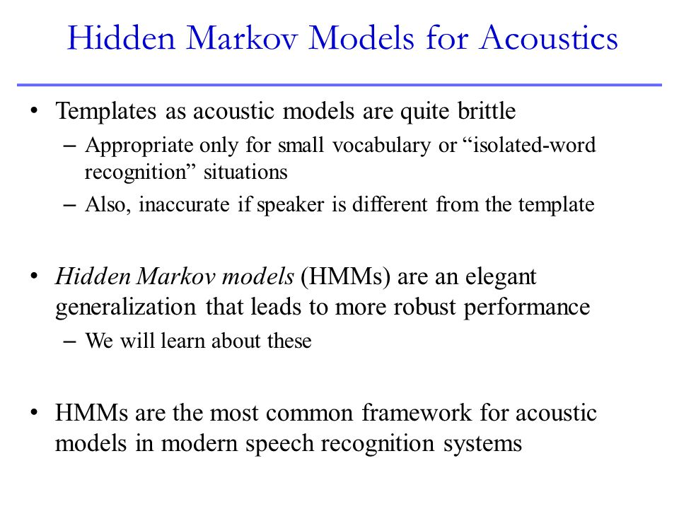 Hidden Markov Models for Acoustics