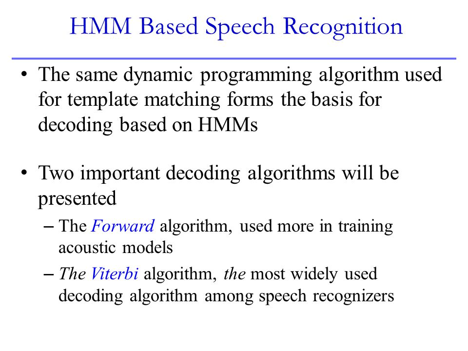 HMM Based Speech Recognition