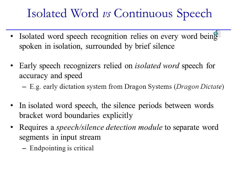 Isolated Word vs Continuous Speech