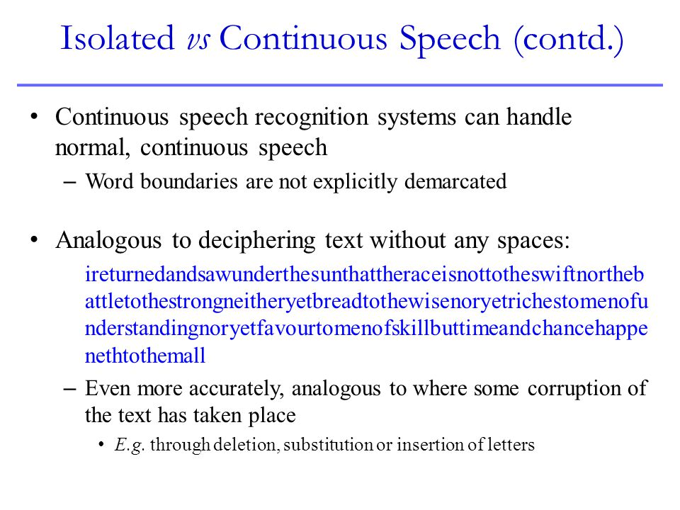 Isolated vs Continuous Speech (contd.)