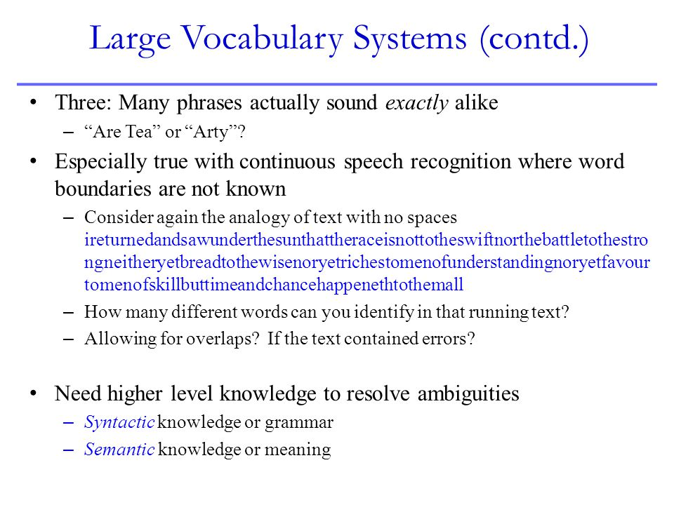 Large Vocabulary Systems (contd.)