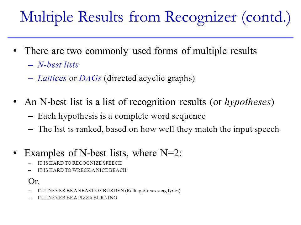 Multiple Results from Recognizer (contd.)