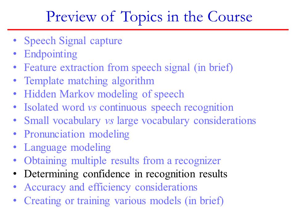 Preview of Topics in the Course