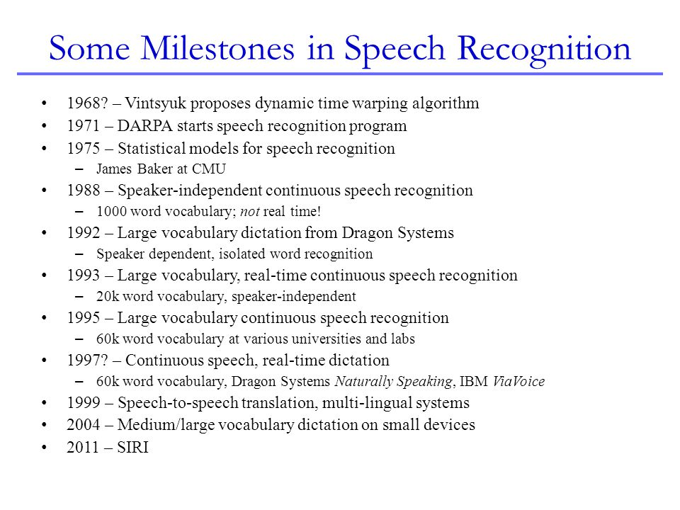 Some Milestones in Speech Recognition