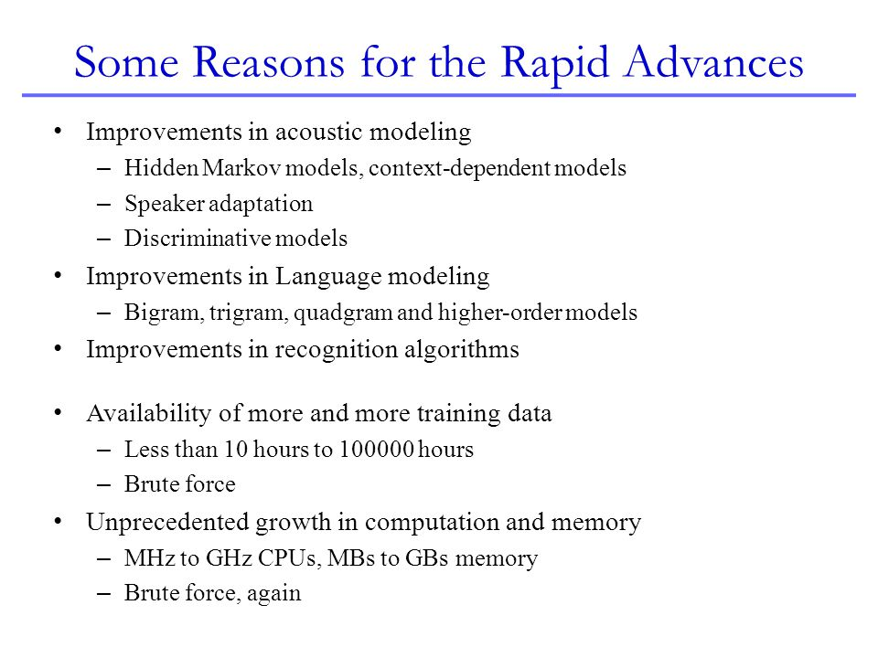 Some Reasons for the Rapid Advances