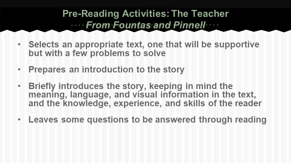 Pre-Reading Activities: The Teacher From Fountas and Pinnell