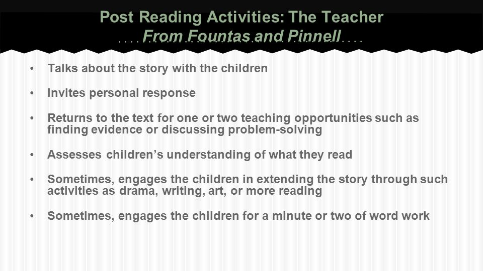 Post Reading Activities: The Teacher From Fountas and Pinnell