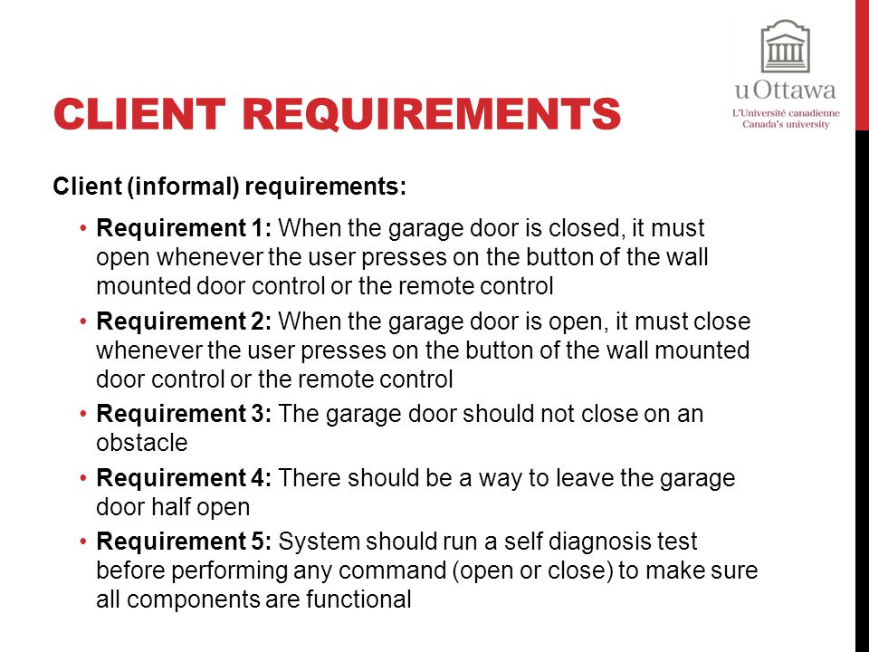 Client Requirements Client (informal) requirements: