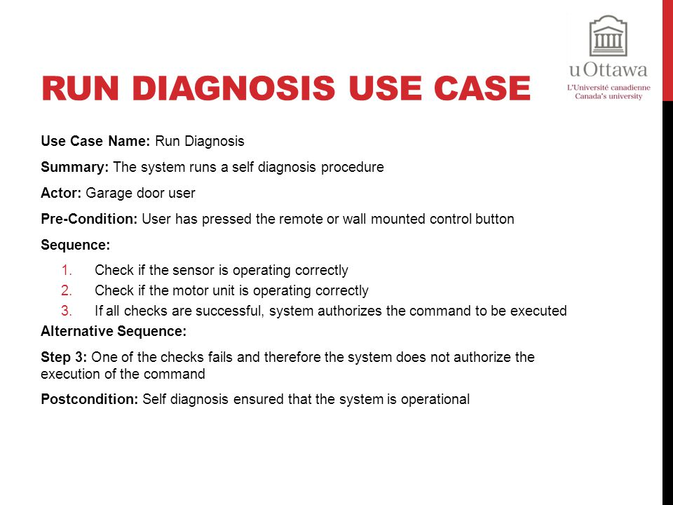 Run Diagnosis Use Case Use Case Name: Run Diagnosis
