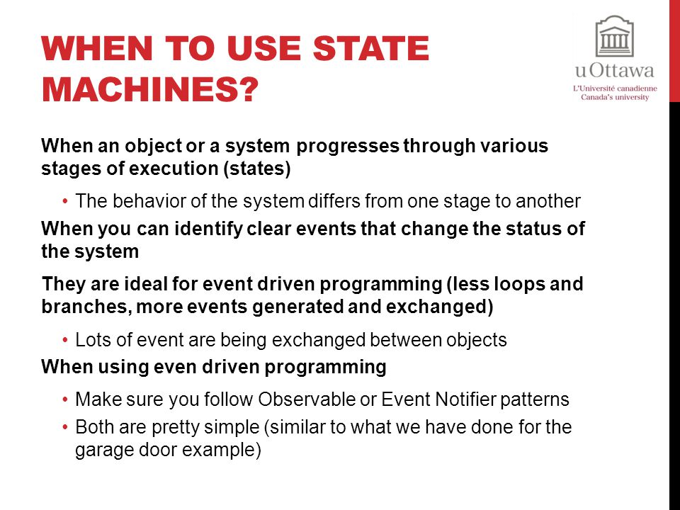 When To Use State Machines