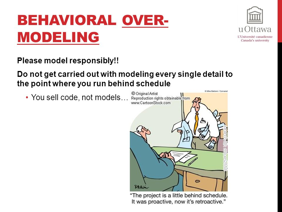 Behavioral Over-Modeling