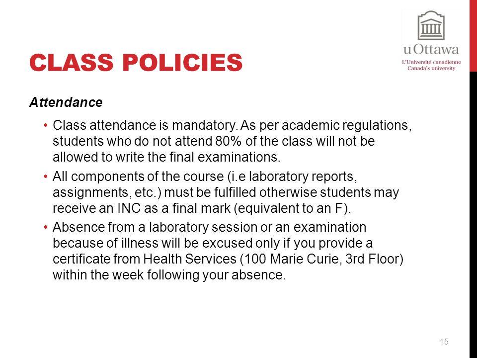 Class Policies Attendance