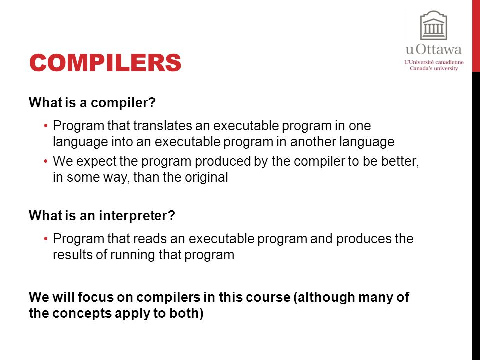 Compilers What is a compiler