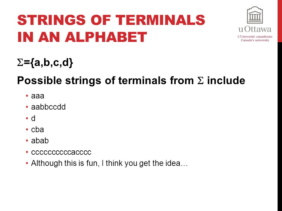 Strings of Terminals in An Alphabet