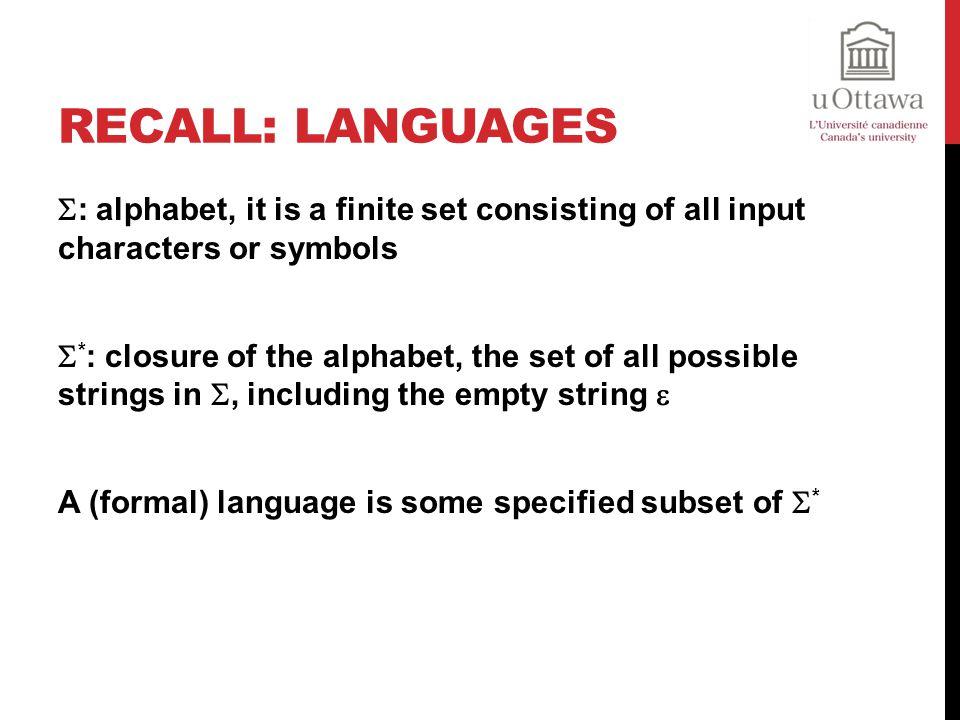 Recall: Languages